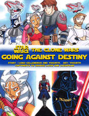 YogurthFrost - Going Against Destiny (Star Wars: The Clone Wars)